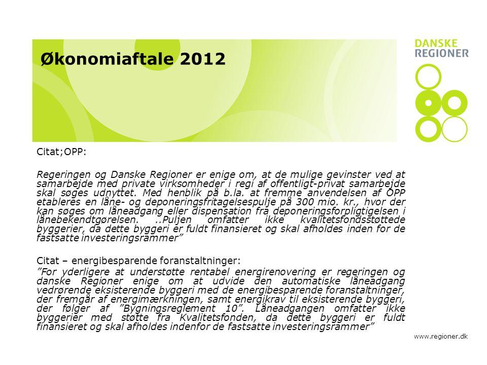 Økonomiaftale 2012 Citat;OPP: