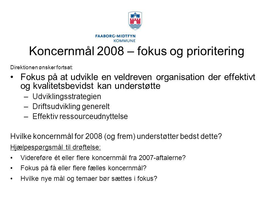 Koncernmål 2008 – fokus og prioritering