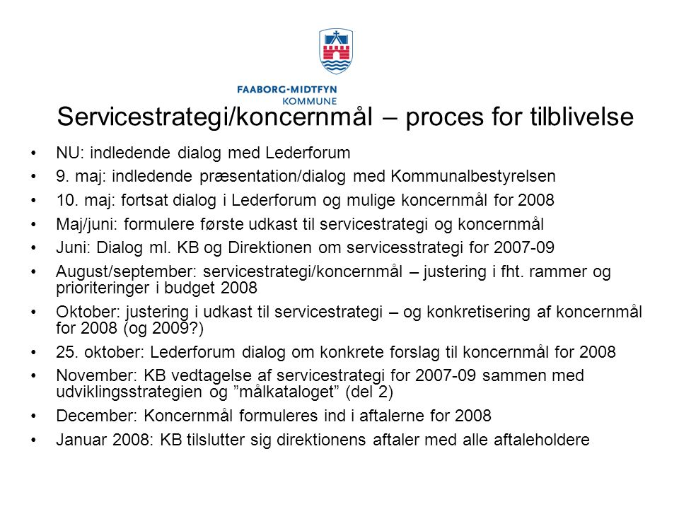 Servicestrategi/koncernmål – proces for tilblivelse