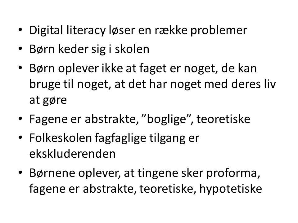 Digital literacy løser en række problemer