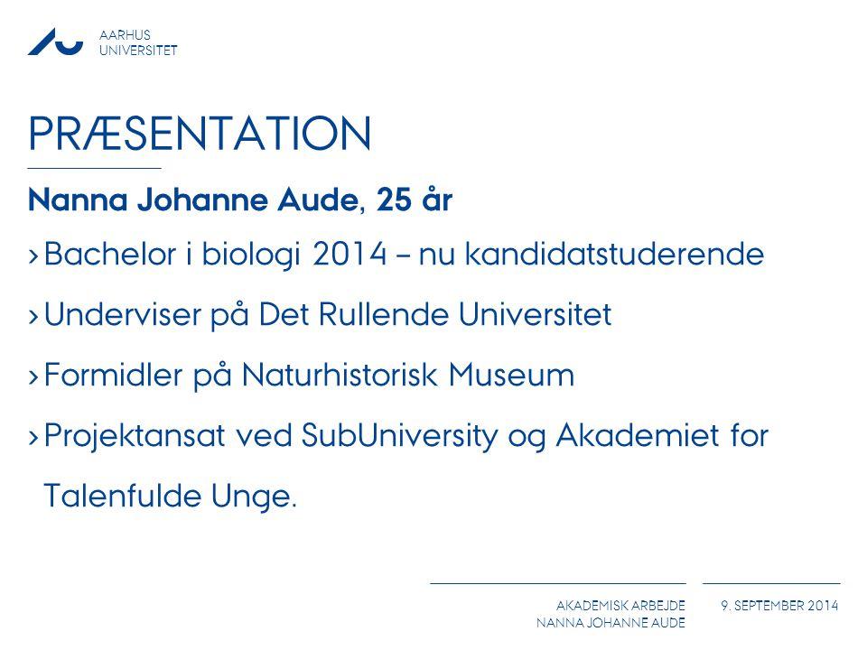 Præsentation Nanna Johanne Aude, 25 år