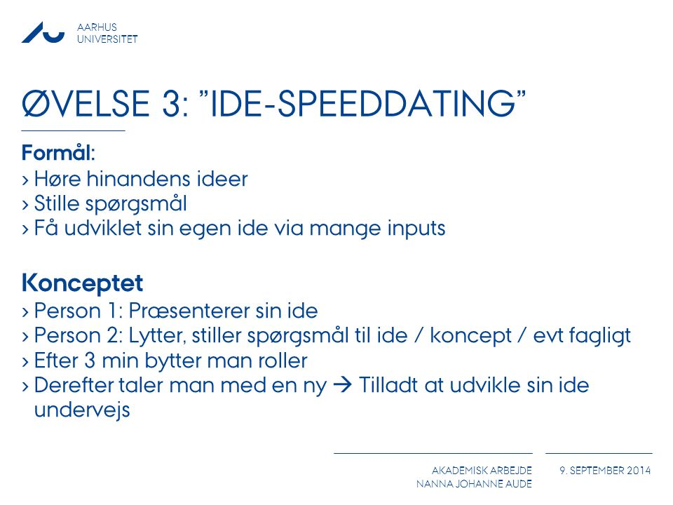 Øvelse 3: IDE-Speeddating