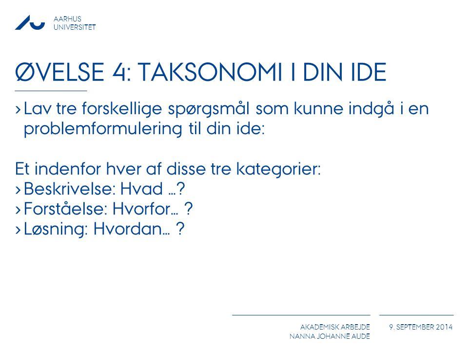 Øvelse 4: Taksonomi i din ide