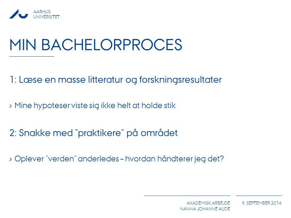 Min Bachelorproces 1: Læse en masse litteratur og forskningsresultater