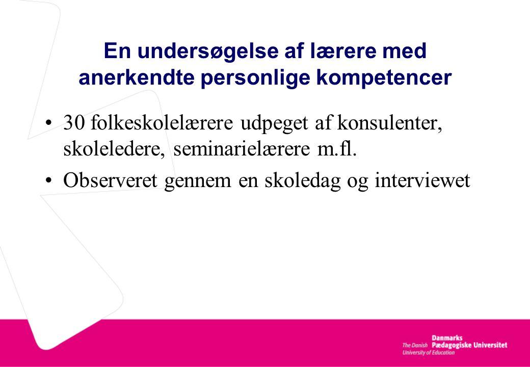 En undersøgelse af lærere med anerkendte personlige kompetencer