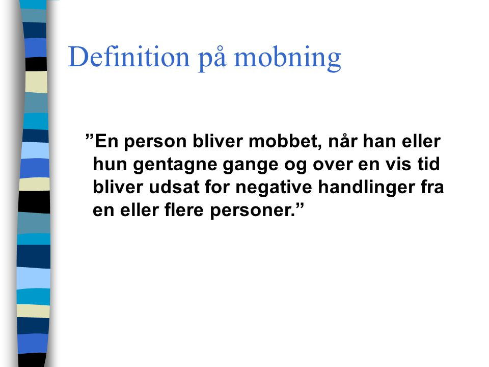 Definition på mobning