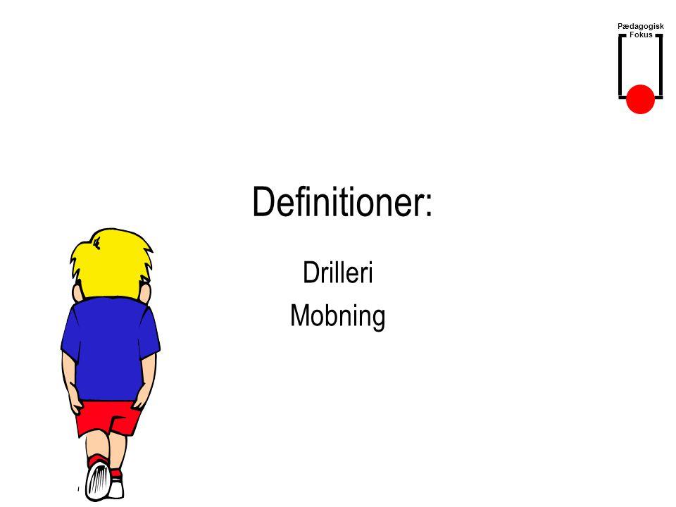 Definitioner: Drilleri Mobning