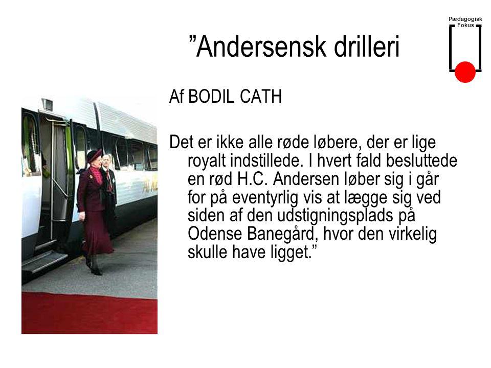 Andersensk drilleri Af BODIL CATH