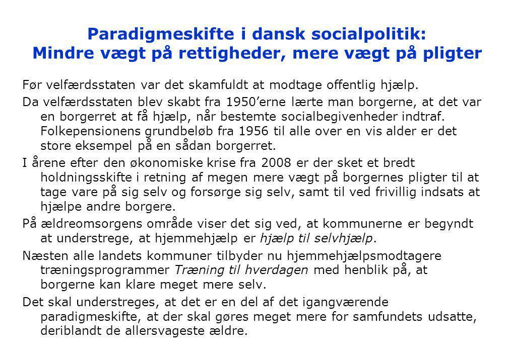 Paradigmeskifte i dansk socialpolitik: Mindre vægt på rettigheder, mere vægt på pligter