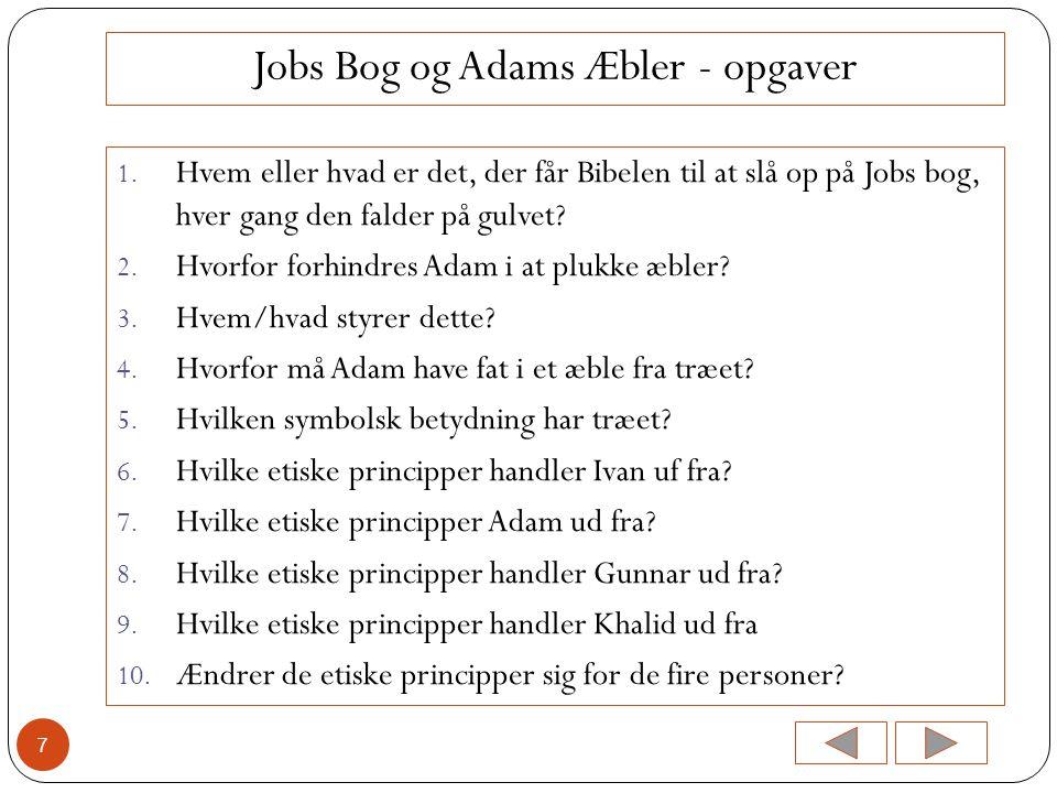 Jobs Bog og Adams Æbler - opgaver
