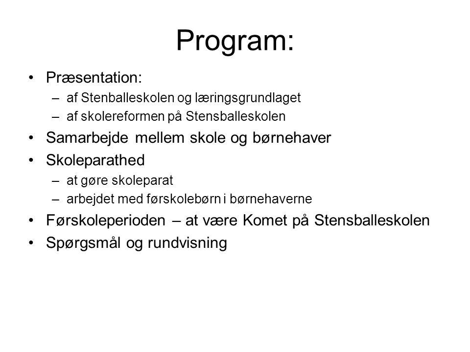 Program: Præsentation: Samarbejde mellem skole og børnehaver