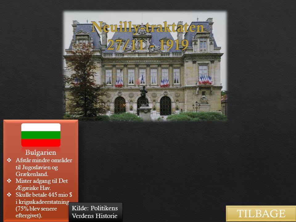 Neuilly-traktaten 27/11 - 1919 TILBAGE Bulgarien