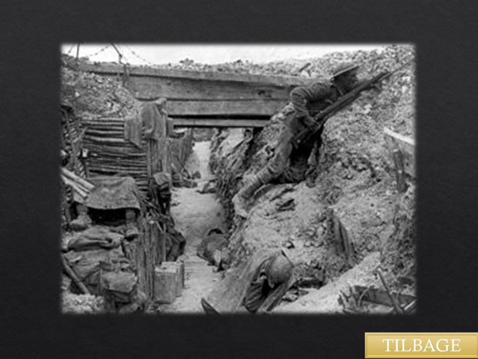 Skyttegravskrigen3 TILBAGE