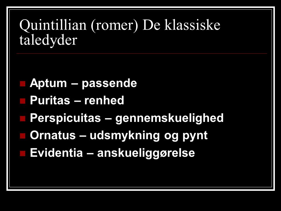 Quintillian (romer) De klassiske taledyder