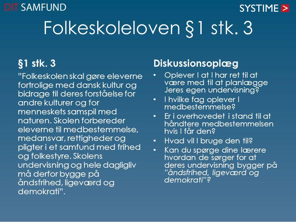 Folkeskoleloven §1 stk. 3 §1 stk. 3 Diskussionsoplæg