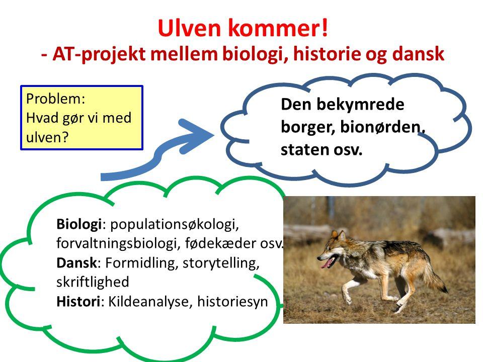Ulven kommer! - AT-projekt mellem biologi, historie og dansk