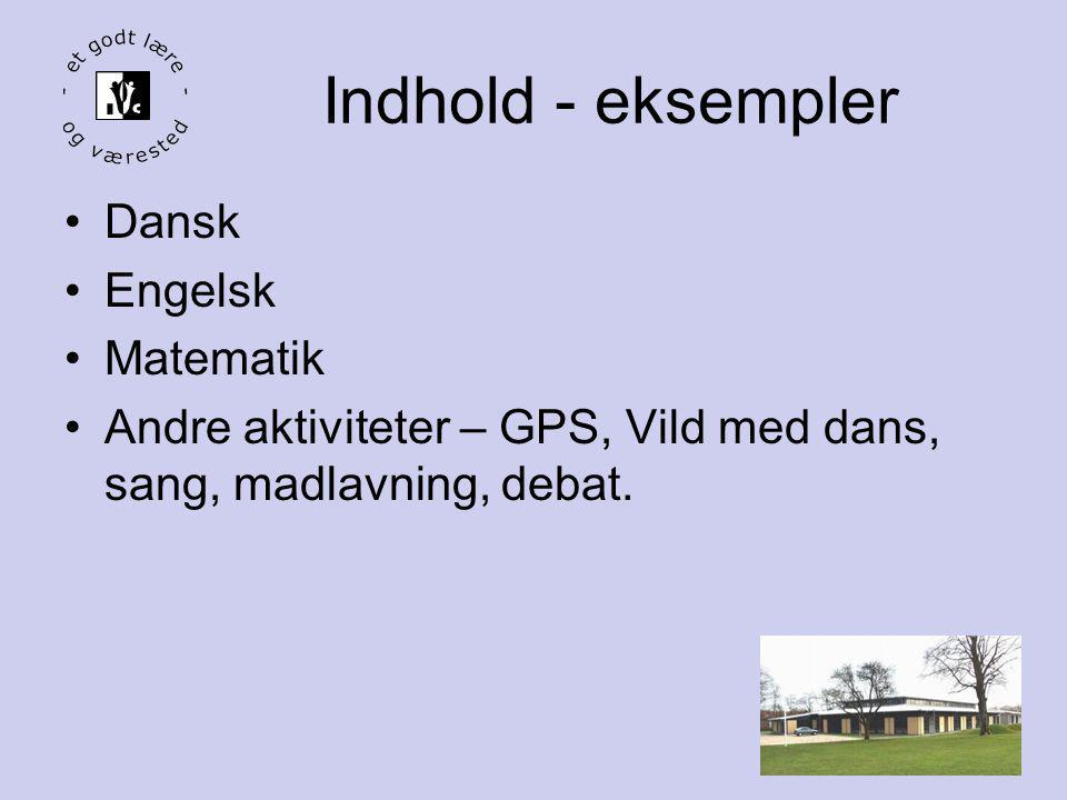 Indhold - eksempler Dansk Engelsk Matematik