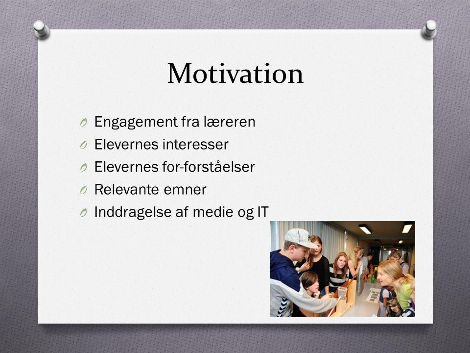 Motivation Engagement fra læreren Elevernes interesser