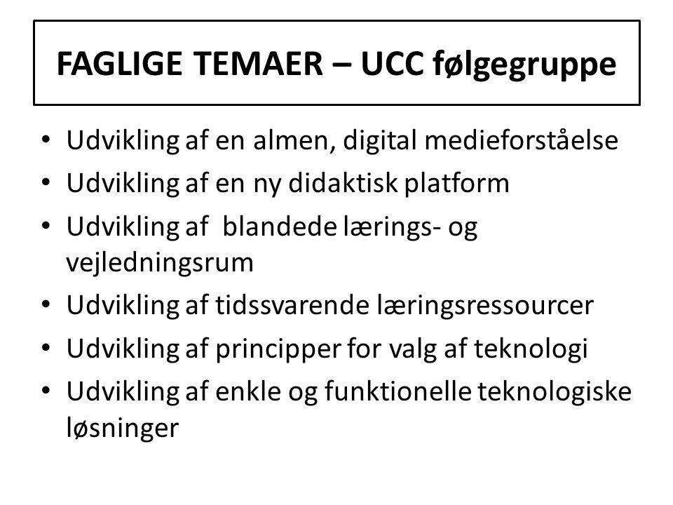 FAGLIGE TEMAER – UCC følgegruppe