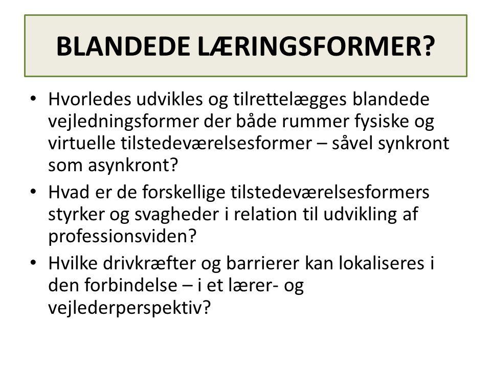 BLANDEDE LÆRINGSFORMER