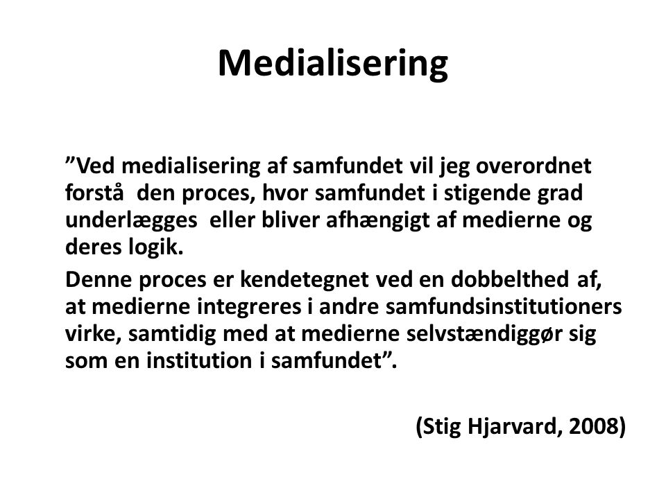 Medialisering