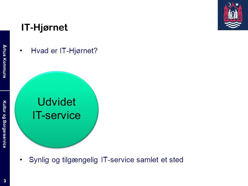 Udvidet IT-service IT-Hjørnet Hvad er IT-Hjørnet