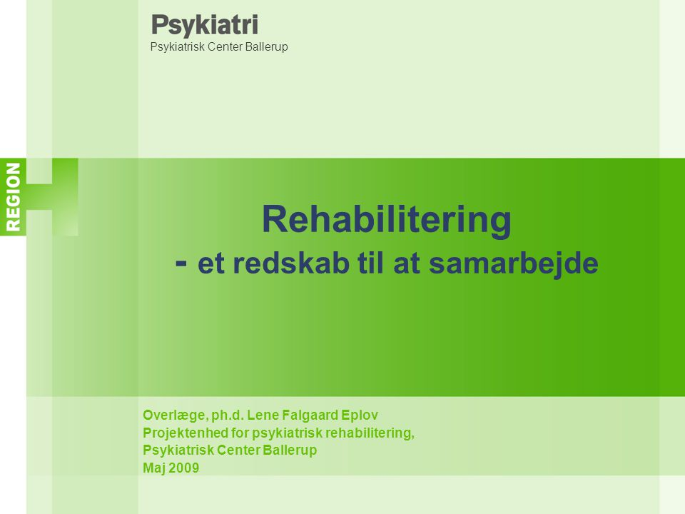 Rehabilitering - et redskab til at samarbejde