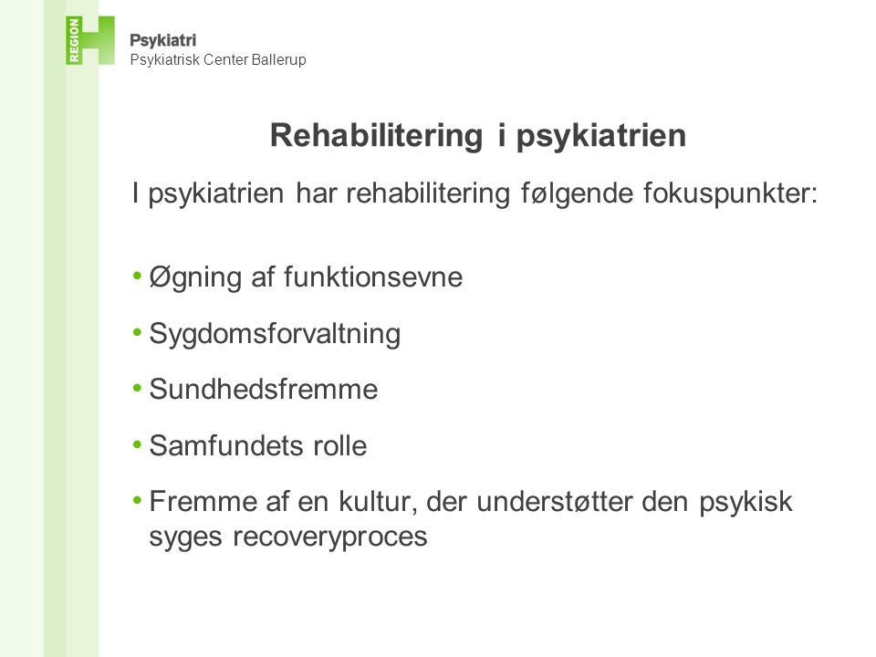 Rehabilitering i psykiatrien