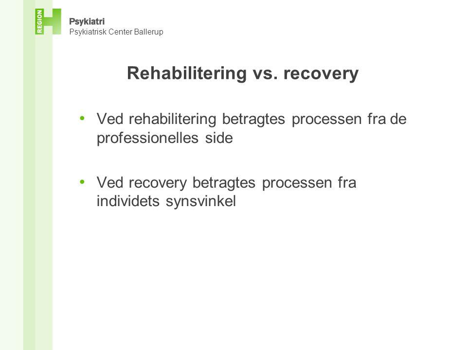 Rehabilitering vs. recovery