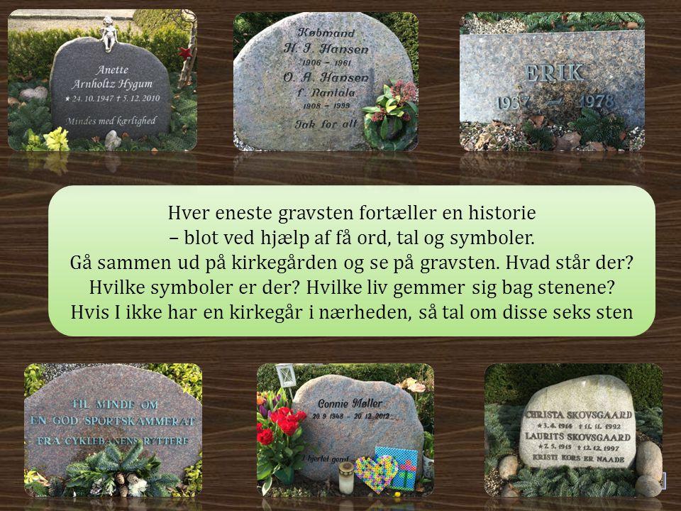 Hver eneste gravsten fortæller en historie
