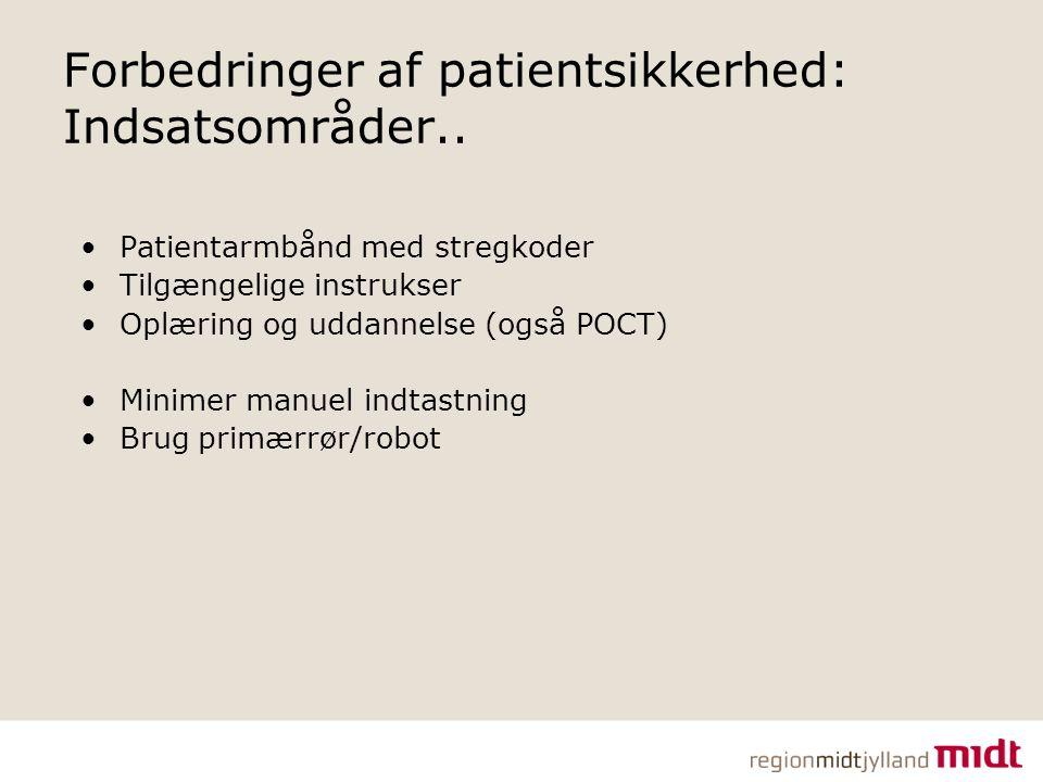 Forbedringer af patientsikkerhed: Indsatsområder..