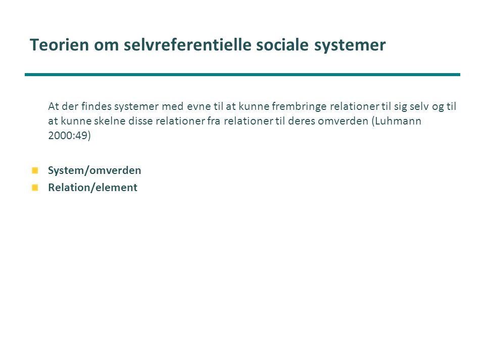Teorien om selvreferentielle sociale systemer