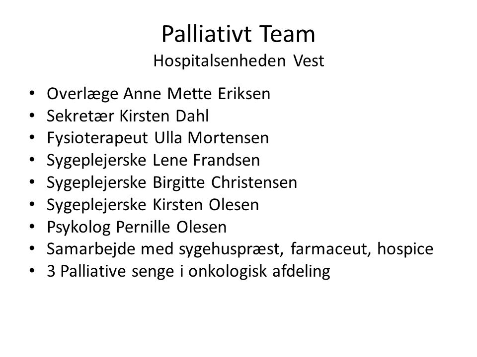 Palliativt Team Hospitalsenheden Vest