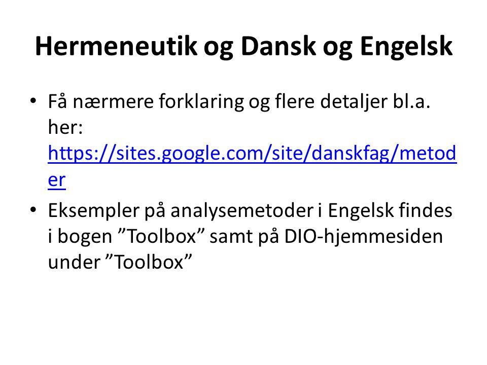Hermeneutik og Dansk og Engelsk