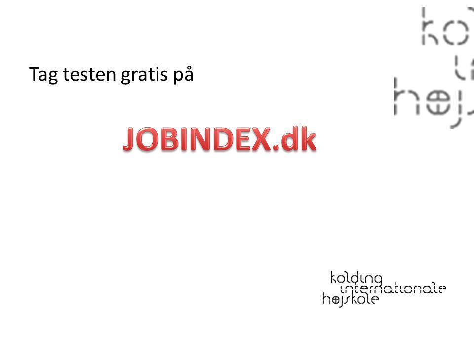 Tag testen gratis på JOBINDEX.dk