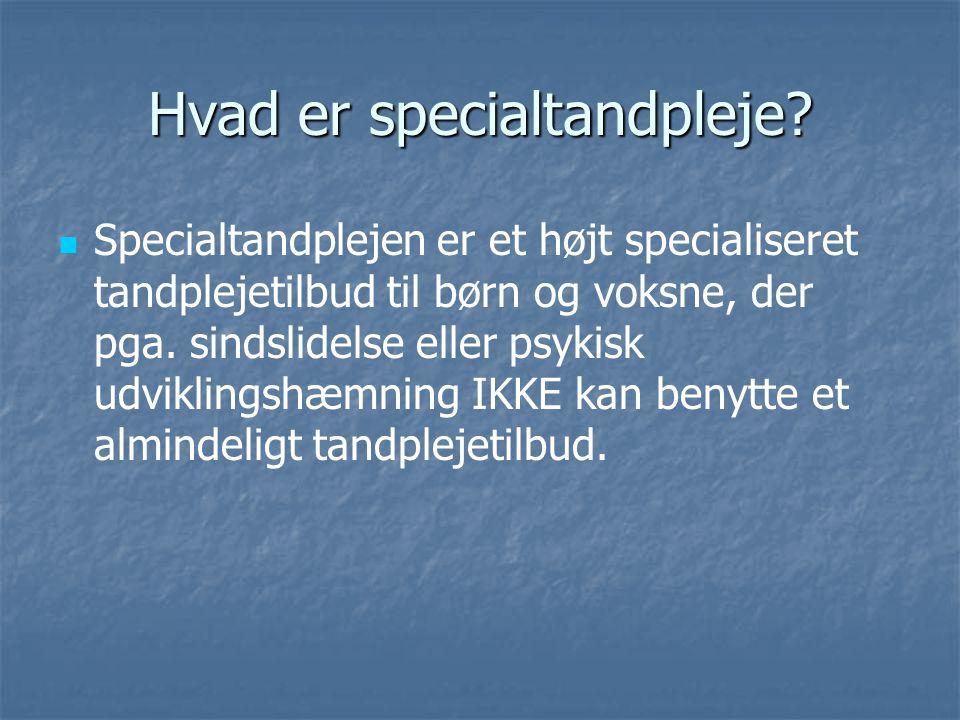 Hvad er specialtandpleje