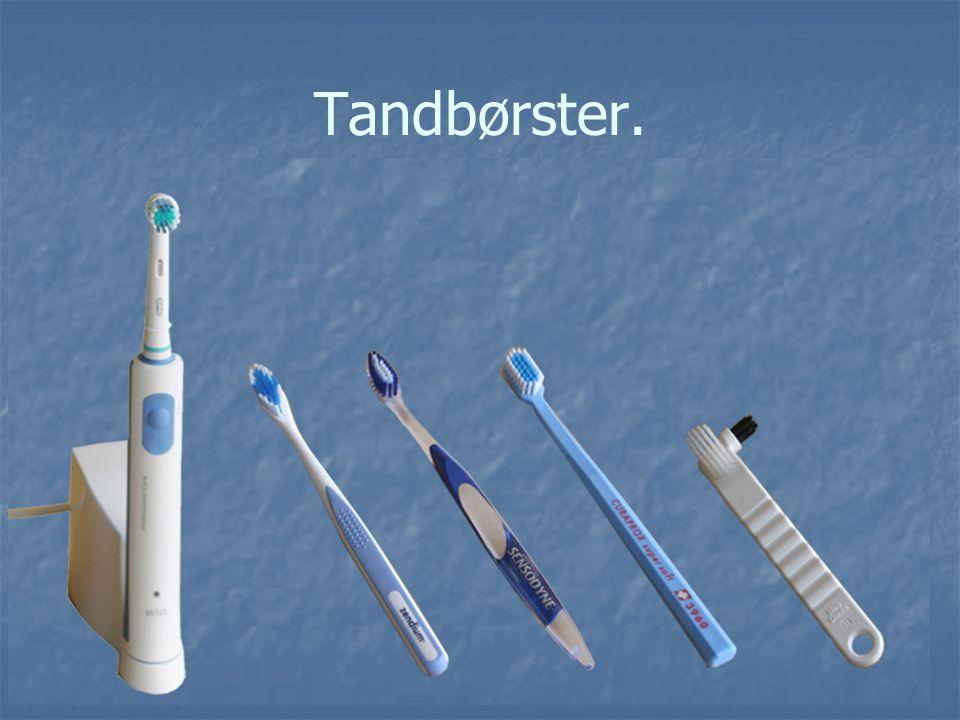 Tandbørster.
