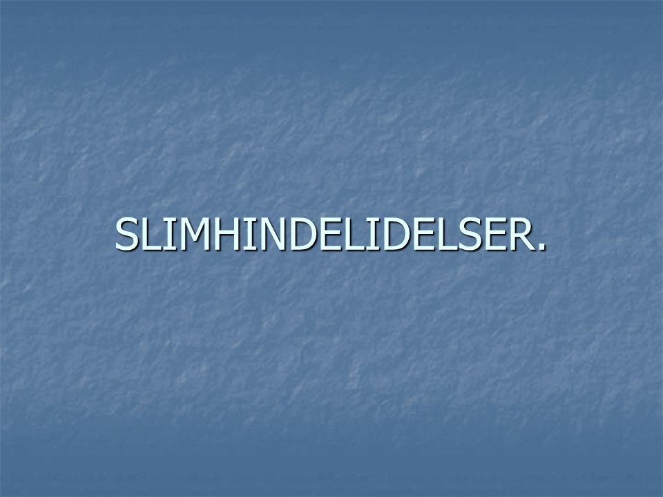 SLIMHINDELIDELSER.