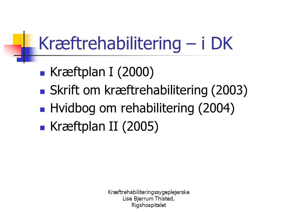 Kræftrehabilitering – i DK
