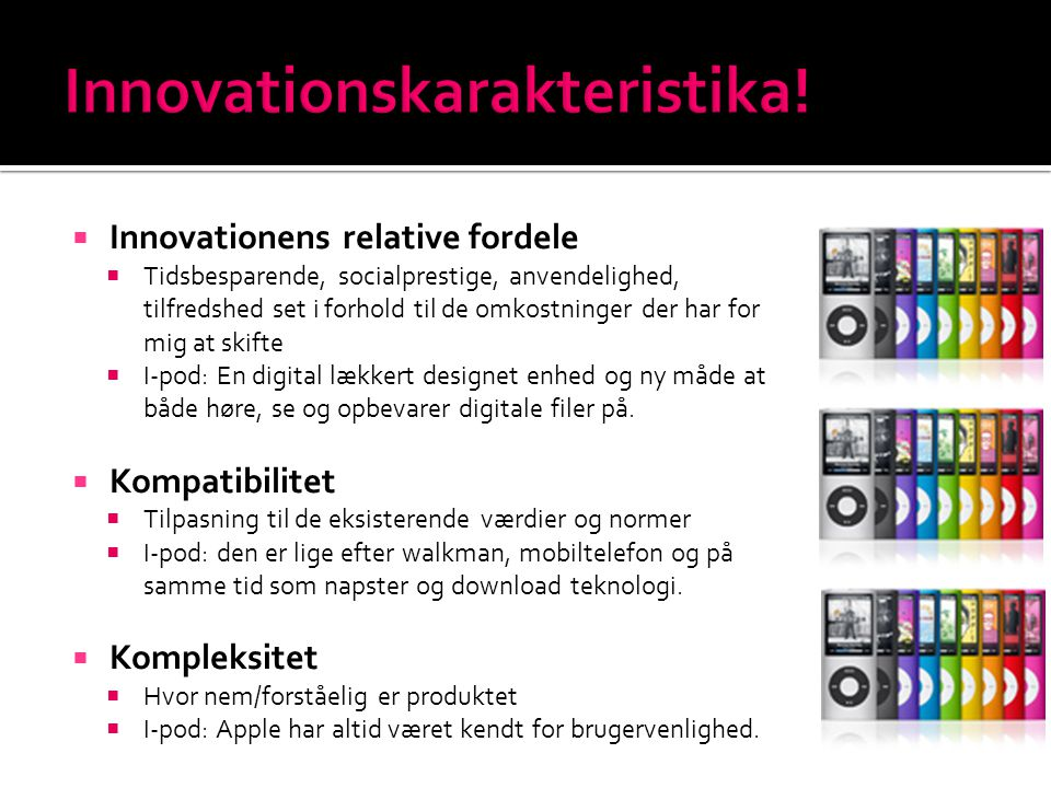 Innovationskarakteristika!