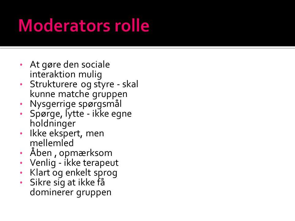 Moderators rolle At gøre den sociale interaktion mulig
