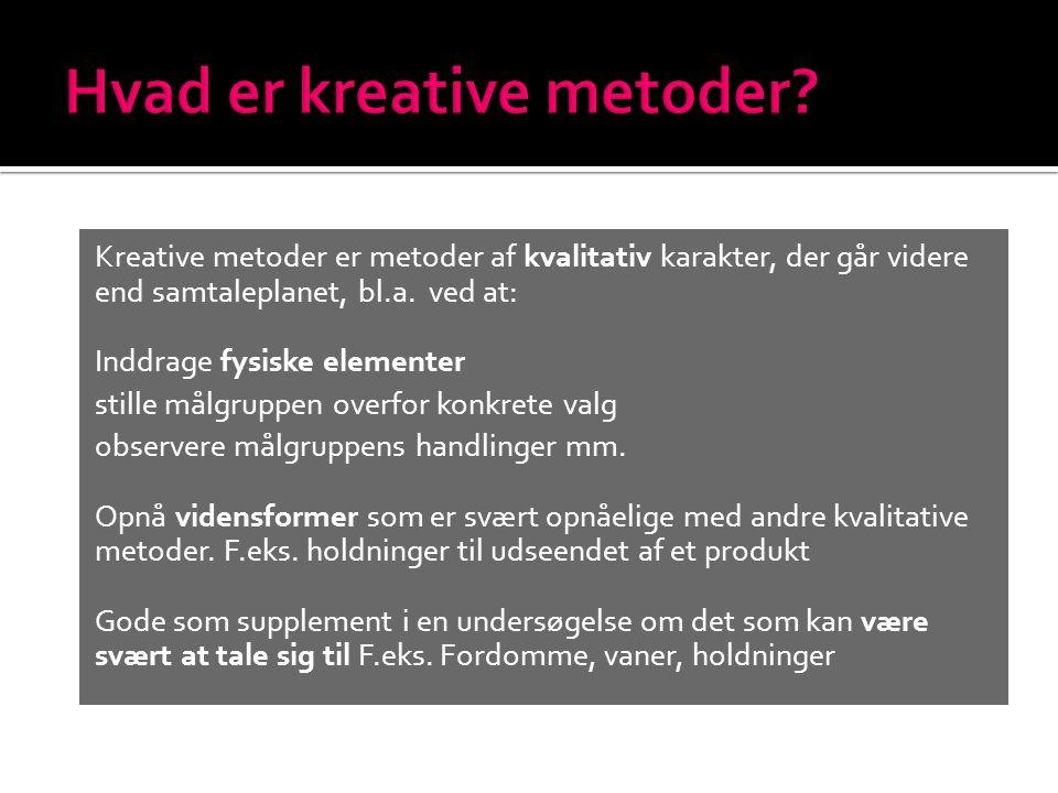 Hvad er kreative metoder