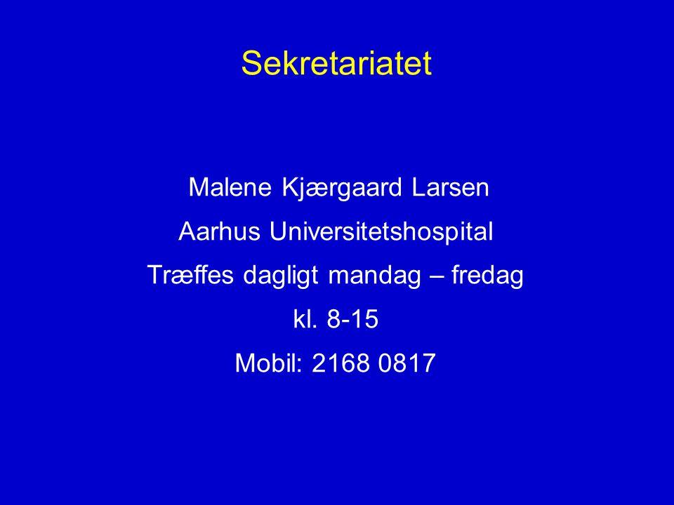 Sekretariatet Malene Kjærgaard Larsen Aarhus Universitetshospital