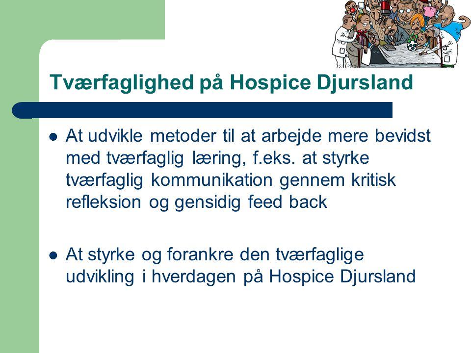 Tværfaglighed på Hospice Djursland