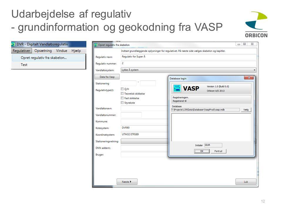 Udarbejdelse af regulativ - grundinformation og geokodning fra VASP