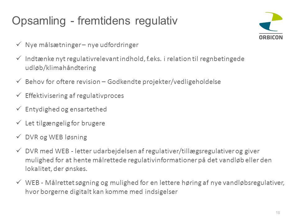 Opsamling - fremtidens regulativ