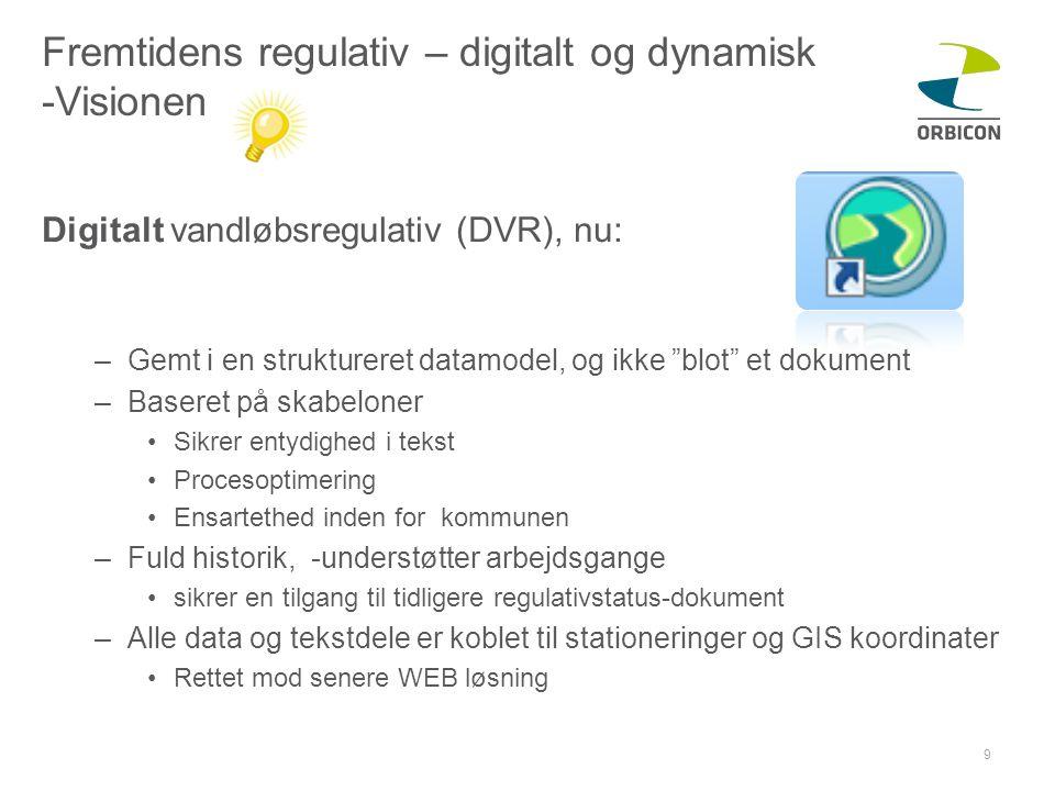 Fremtidens regulativ – digitalt og dynamisk -Visionen
