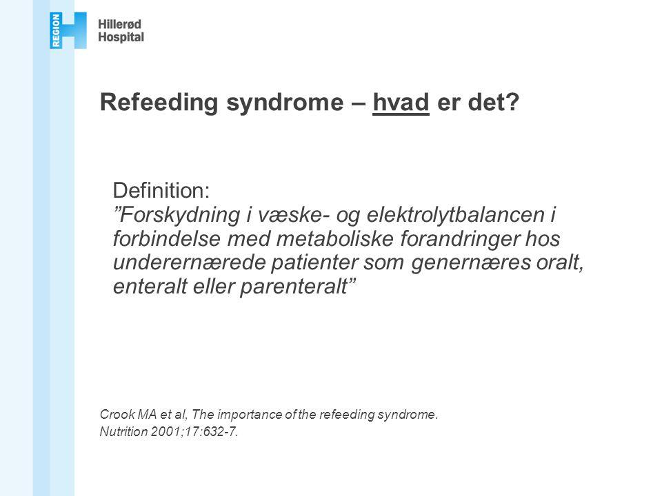 Refeeding syndrome – hvad er det