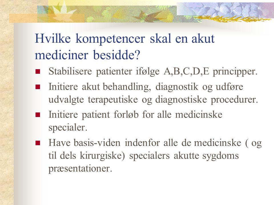 Hvilke kompetencer skal en akut mediciner besidde