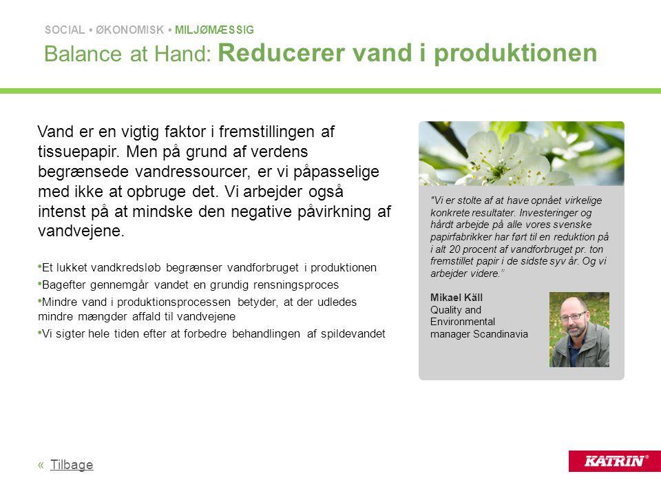 Balance at Hand: Reducerer vand i produktionen